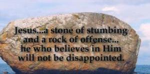 Rock of stumbling